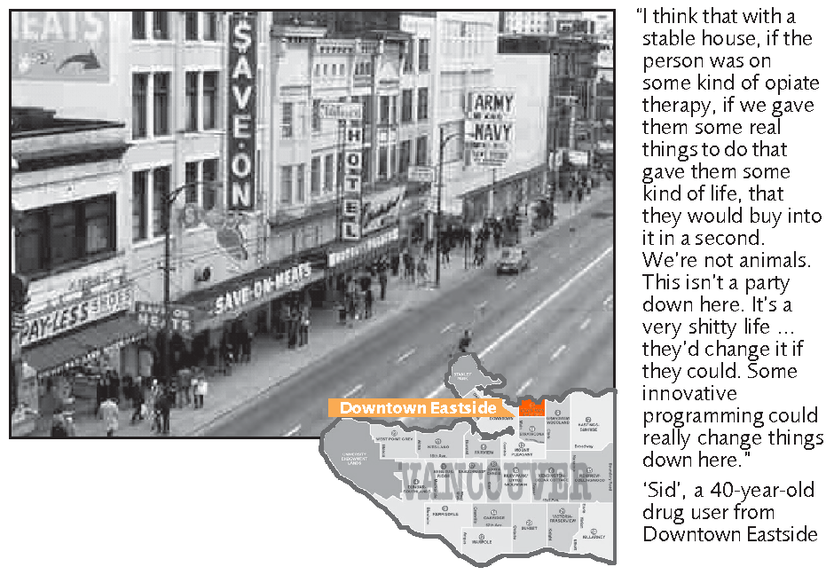 Downtown Eastside. From: Hepatitis C and needle exchange part 2: case studies, http://findings.org.uk/docs/Ashton_M_16.pdf